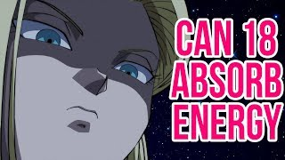 Can Android 18 Absorb?