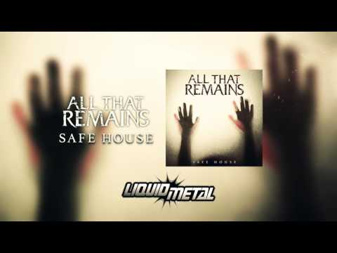 All That Remains - Safe House (Official Audio)