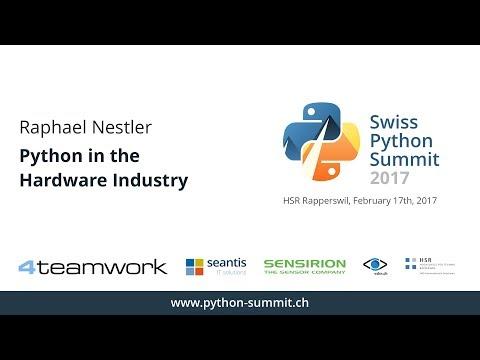 Raphael Nestler – Python in the Hardware Industry – SPS17
