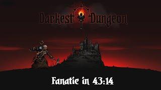 [World Record] Fanatic% in 43:14 | Darkest Dungeon Speedrun [PB]