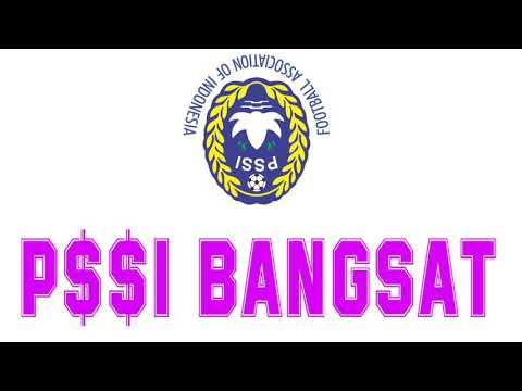PSSI BANGSAT - (LIRIK)