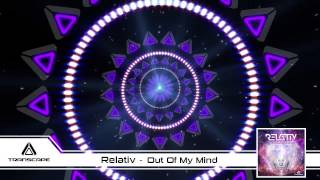 Relativ - Out Of My Mind