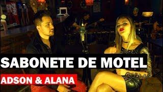 Adson e Alana - SABONETE DE MOTEL ( Clipe Oficial HD ) #Lancamento #Sertanejo2018