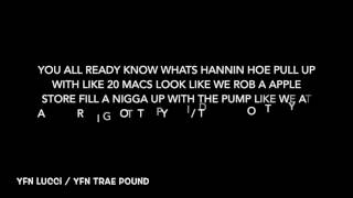 "YFN Lucci x YFN Trae Pound ""Ammunition"" (Official Lyrics)"