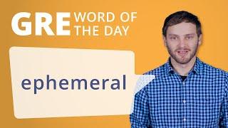 GRE Vocab Word of the Day: Ephemeral | Manhattan Prep