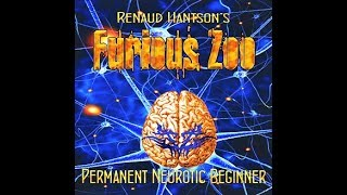 Renaud Hantson's Furious Zoo - Heaven is (where you are)