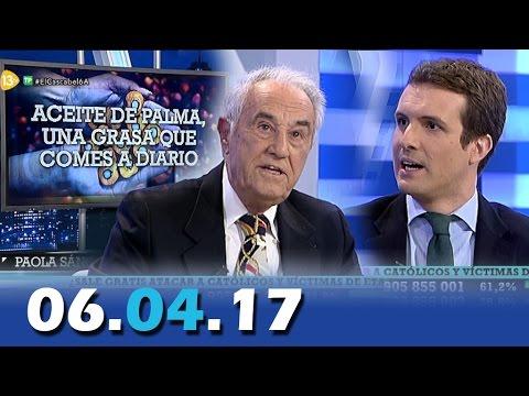 El Cascabel 13tv 06.04.17 Aceite de Palma | Política con Pablo Casado |  J. M. Carrascal: Gibraltar