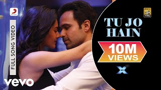 Tu Jo Hain Video Edit - Mr. X|Emraan Hashmi, Amyra Dastur|Ankit Tiwari|Monish Raza