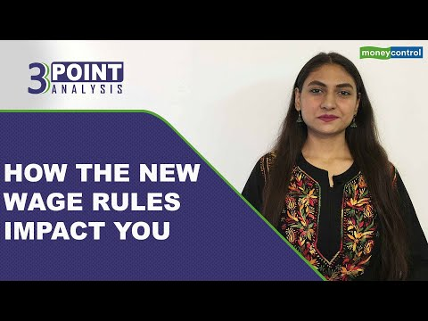 How New Wage Rules Can Impact Your Salary, Savings And Retirement Kitty | 3-Point Analysis