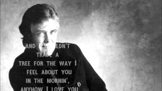 Guy Clark Lyrics- Anyhow I Love You
