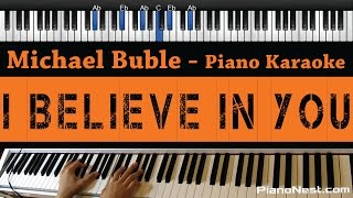 Michael Buble  I Believe in You  Piano Karaoke  Sing Along  Cover with Lyrics