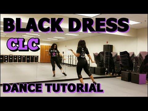 CLC (씨엘씨)   BLACK DRESS - FULL DANCE TUTORIAL