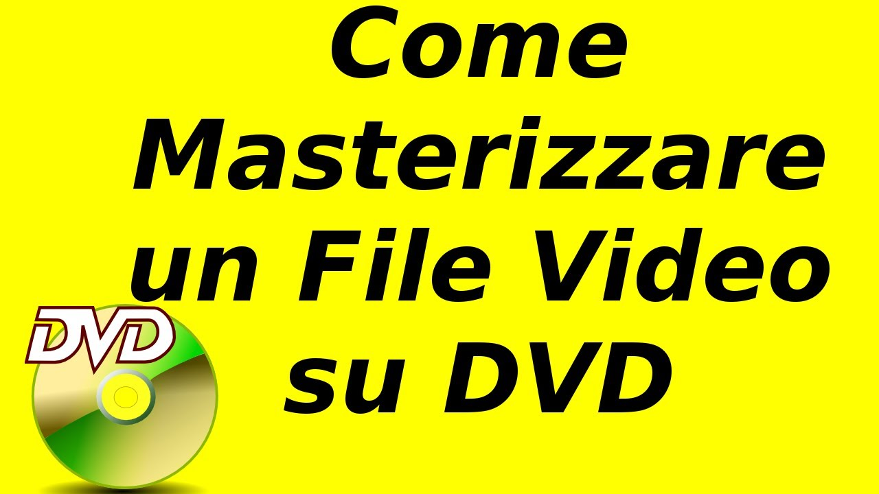 MKV su DVD: Come Convertire Facilmente MKV su DVD per ...