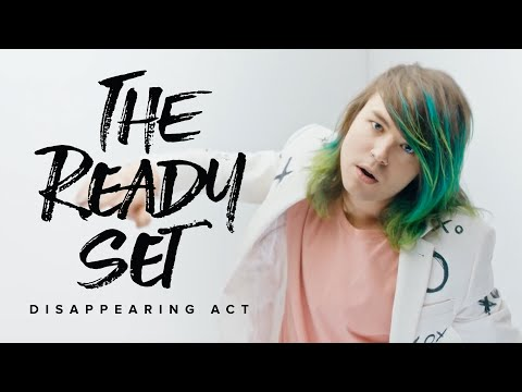 The Ready Set - Disappearing Act (Official Music Video)