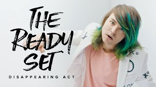 the-ready-set---disappearing-act