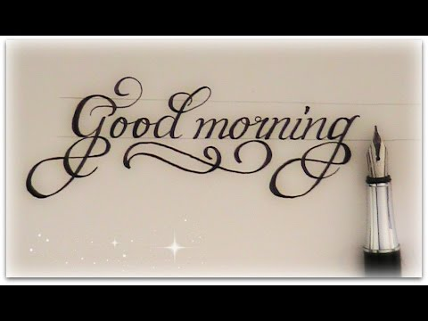 how to write in cursive - good morning for beginners (calligraphy)