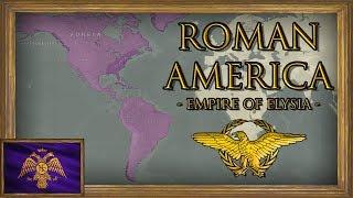 EU4 - Timelapse - Third Odyssey - Roman Colonization of America