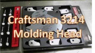 Craftsman 3214 Molding Head Set-up And Use