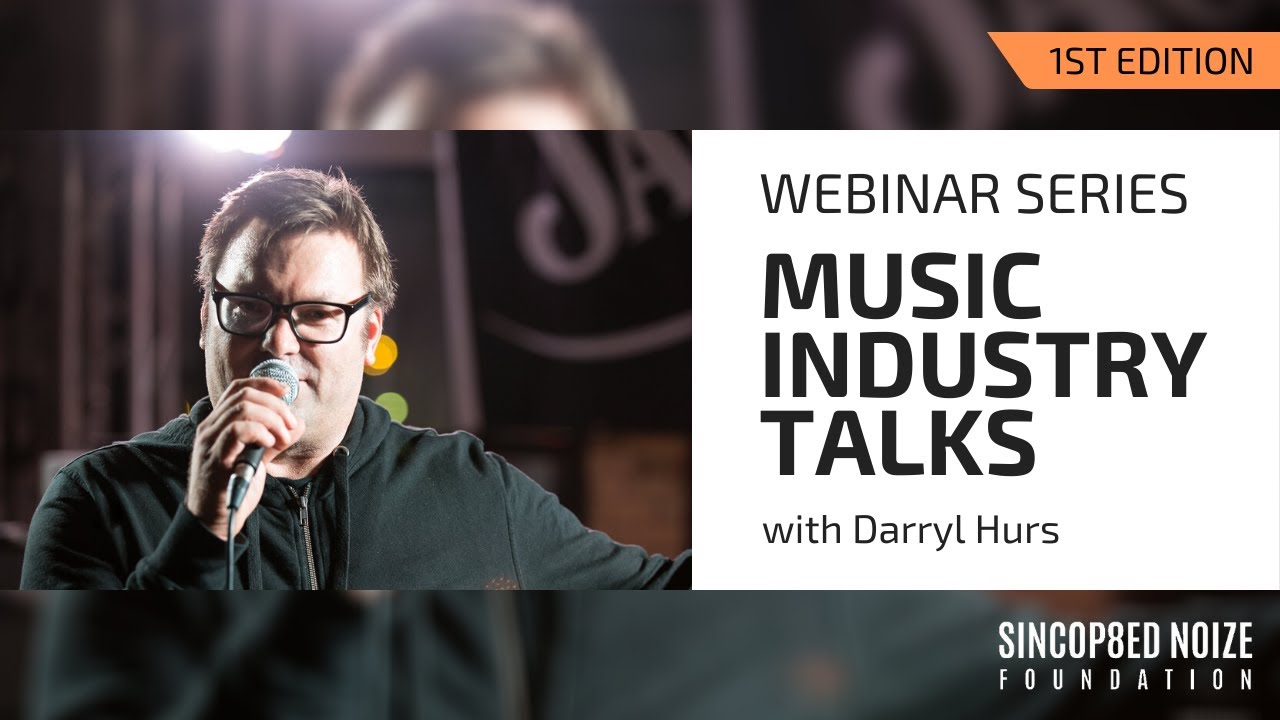 Music Industry Talks with Darryl Hurs