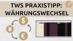 USD? CHF? EUR? Währungen in der TWS wechseln!