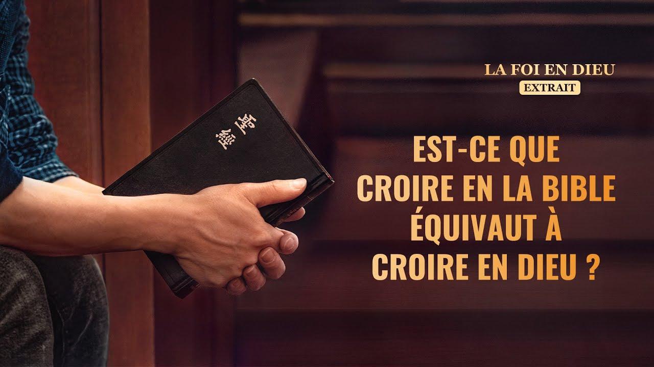 Film chrétien « La foi en Dieu » Est-ce que croire en la Bible équivaut à croire en Dieu ? (Partie 4/6)