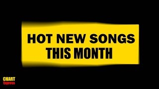 HOT NEW SONGS THIS MONTH   October 2018 Part 1   ChartExpress