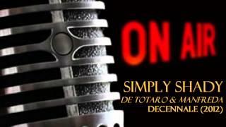 DE TOTARO & MANFREDA - Simply Shady @ Beatles and Beyond (15 december 2012)