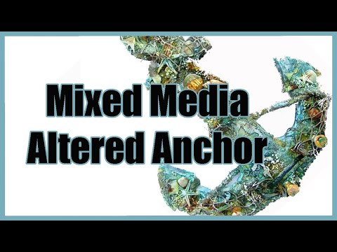 How to alter wooden Anchor with 7 Dots Studio--Mixed Media