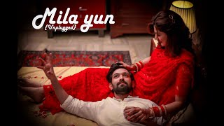 Milaa Yun Song   Unplugged    female  Haseen Dillruba   Taapsee P, Vikrant M, Harshvardhan R   #like