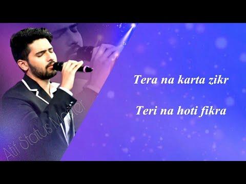 Download Tera Na Karta Zikr    Armaan Malik    Sad Song Whatsapp Status 2021