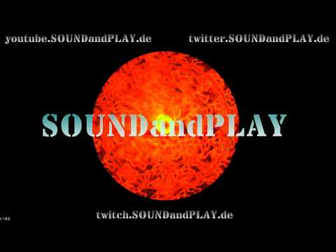 🔴 SOUNDandPLAY on AIR - 18:00Uhr to 24:00 !! all copyright free sounds #014