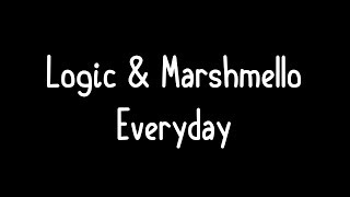 Logic Marshmello Everyday Lyrics