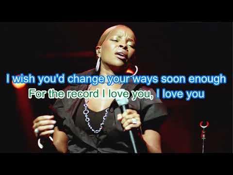 Mary J Blige - I Love You (Karaoke)