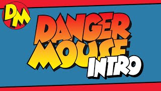 Danger Mouse Theme Tune & Opening Titles! | Danger Mouse Official