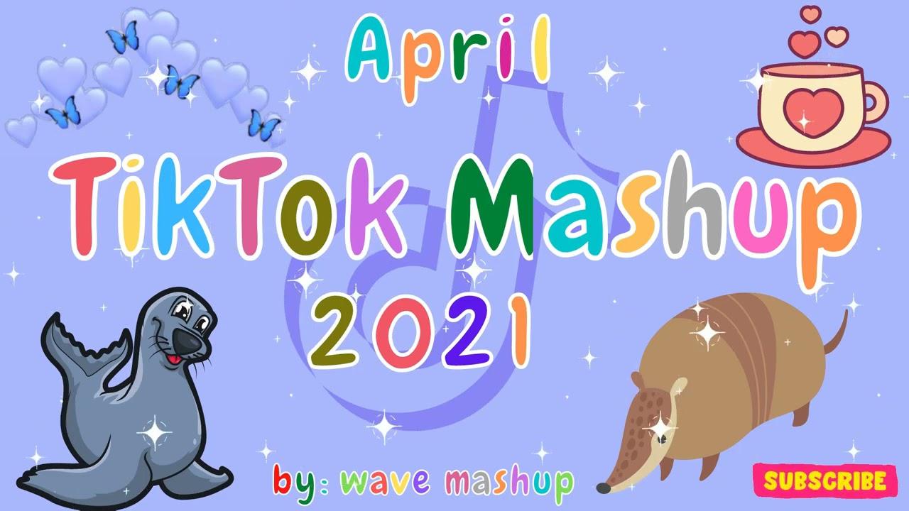 TikTok Mashup 2021 April 🦁Not Clean🦁