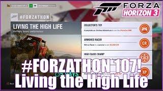 Forza Horizon 3 #FORZATHON 107: Living the High Life