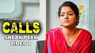 VJ Chithra's CALLS - Sneak Peek Video 1 | J Sabarish | Infinite Pictures | Chithu