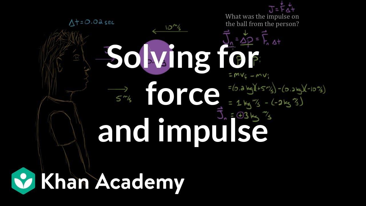 Impulse and momentum dodgeball example (video) | Khan Academy