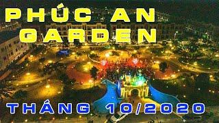 PHÚC AN GARDEN TIẾN ĐỘ THÁNG 10/2020 -  PKD TRẦN ANH GROUP - 0917999506