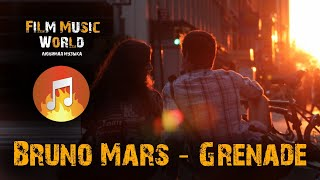 Bruno Mars - Grenade - Film Music World