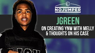 JGreen on creating YNW with Melly, thoughts on Double Homicide Case