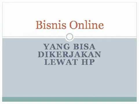 Bisnis Online Yang Bisa Dikerjakan Lewat HP | Bisnis ...