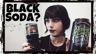 Goth Tries BLACK Soda - Mtn Dew Pitch Black & Black Label