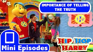 Hip Hop Harry: Importance Of Telling The Truth thumbnail