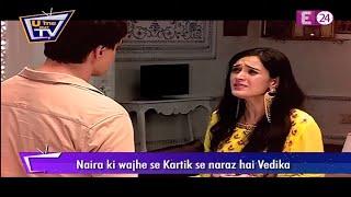 Yeh Rishta Kya Kehlata Ha || Kartik पर Vedika ने जमकर बरसाया गुस्सा