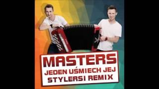 Masters - Jeden uśmiech jej (Stylersi Remix)