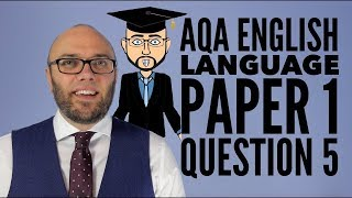 AQA English Language Paper 1 Question 5 (updated & animated)