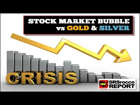 Stock Market Bubble vs Gold & Silver