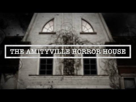 The Amityville Horror House | One Of The World's Most Haunte