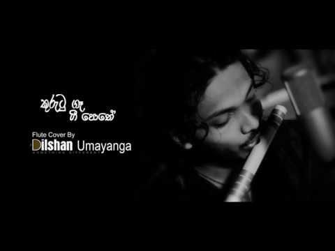 Kurutu ge gee Flute cover By Dilshan Umayanga